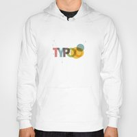 typo Hoodies featuring typo by Vin Zzep
