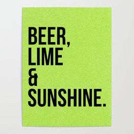 Beer, Lime & Sunshine Funny Quote Poster