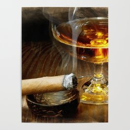 Cigar And Cordial Painting Foodie Cigar Lover Smoking Smoker Poster