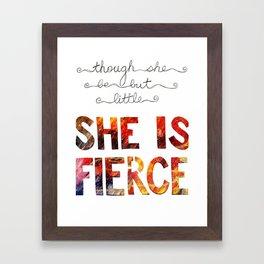 though she be but little she is fierce Framed Art Print