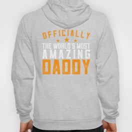Officially Amazing Daddy Fathers Day Gift Idea Hoody