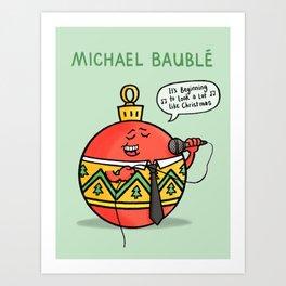 Michael Bauble Art Print