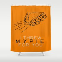 oitnb Shower Curtains featuring I Threw My Pie for You - Orange is the New Black by kirstenariel