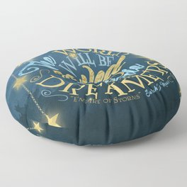 Empire of Storms - Dreamers Floor Pillow