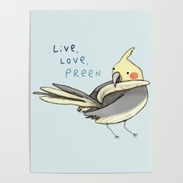 Live, Love, Preen Poster