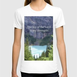 The Joy of the Lord T-shirt