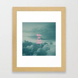 Strive for Good Vibes Framed Art Print