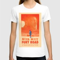 mad max T-shirts featuring Mad Max: Fury Road by days & hours