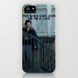 For God's Sake John  iPhone Case