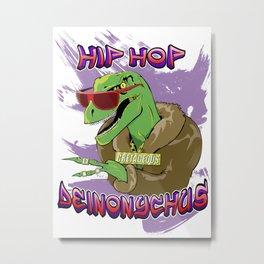 Hip Hop Deinonychus Metal Print
