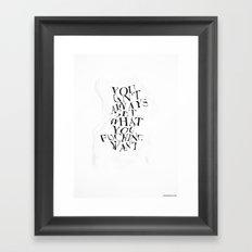 YCAGWYFW Framed Art Print