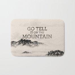 Go Tell It On The Mountain Bath Mat