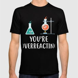 Awesome Gift Ideas For Chemistry Lover. T-shirt