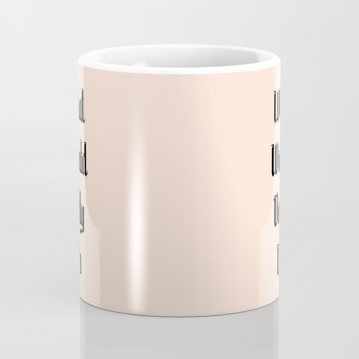 What Would Dolly Do Coffee Mug