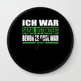 I Was Socially Detached Before It Was Cool Wall Clock