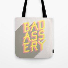 Badassery Tote Bag
