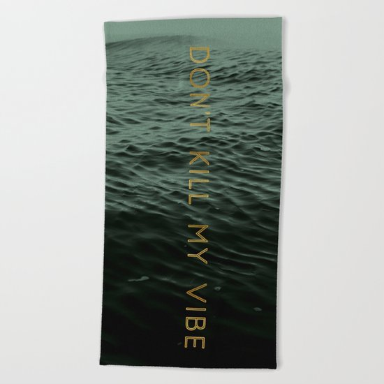 Vibe Killer Beach Towel