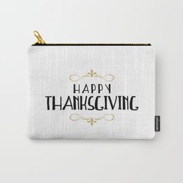 Happy Thanksgiving Carry-All Pouch