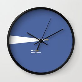Lab No. 4 - Move fast break things Mark Zuckerberg Inspirational Quotes Poster Wall Clock
