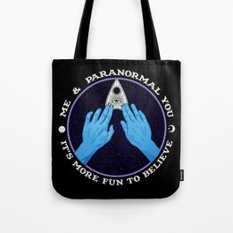 Me & Paranormal You - James Roper Design - Ouija (white lettering) Tote Bag