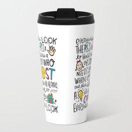 Everywhere You Look Travel Mug