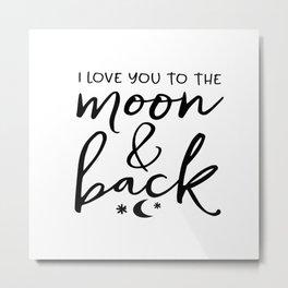 PRINTABLE Art, I Love You To The Moon And Back Kids Gift,Nursery Decor,Kids Room Decor,Children Wall Metal Print