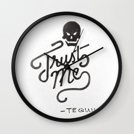 Trust Me - Tequila - Lettering Wall Clock