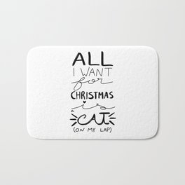 All I Want for Christmas is a Cat (on my lap) Bath Mat