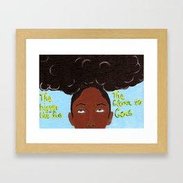 The bigger the fro... Framed Art Print