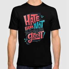 Hate Does Not Make America Great MEDIUM Black Mens Fitted Tee