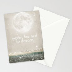 Never Too Old To Dream Stationery Cards