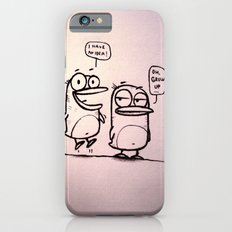 Grow Up :) iPhone 6 Slim Case