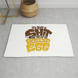 It's just a shit on top of a boiled egg Rug