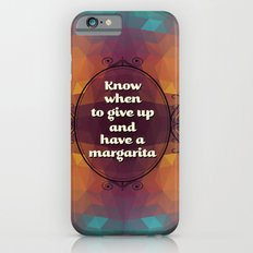 Words of wisdom - Have a margarita iPhone 6s Slim Case