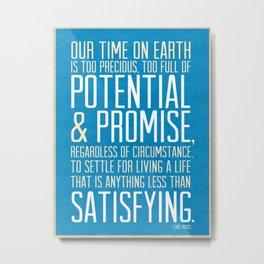 Potential & Promise Metal Print