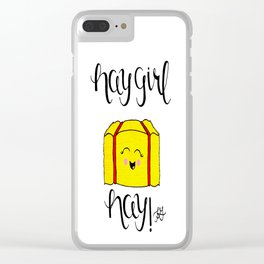 Hay Girl Hay! Clear iPhone Case
