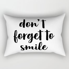 Don't Forget To Smile, Printable Quote, Inspirational Art Rectangular Pillow