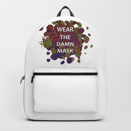 Wear the Damn Mask face mask Backpack