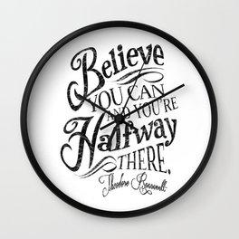 Roosevelt Believe Quote Wall Clock