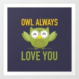 Owl Loves You Always Art Print