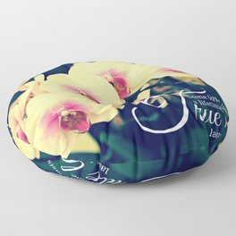 Orchid true love inspiration quote #5 Floor Pillow