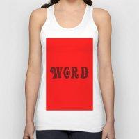 word Tank Tops featuring WORD by LOOSECANNONGEAR