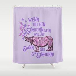 Nashorn Einhorn Motivation Humor Shower Curtain