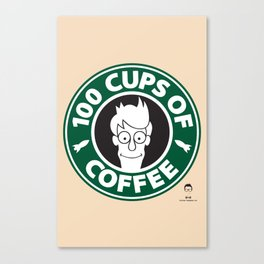 100 Cups of Coffee Canvas Print