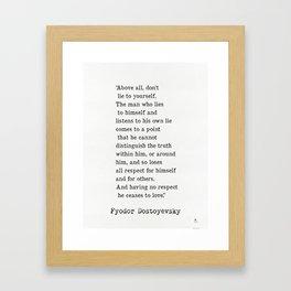 Fyodor Dostoyevsky quote Framed Art Print
