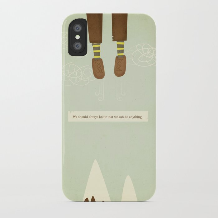we should always know that we can do anything.  iPhone Case