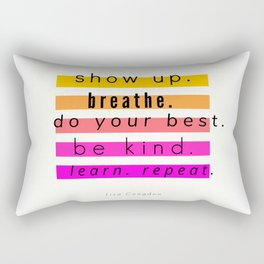 Show Up Motivational Quote Rectangular Pillow