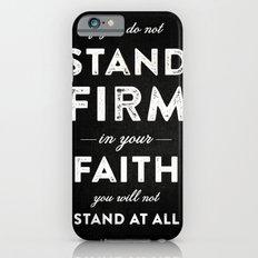 Isaiah 7:9b iPhone 6s Slim Case
