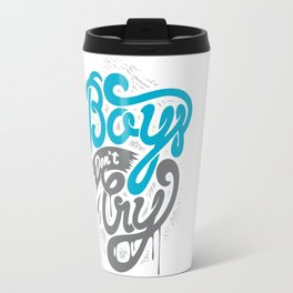 Boys Don't Cry Travel Mug