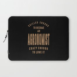 Agronomist - Funny Job and Hobby Laptop Sleeve